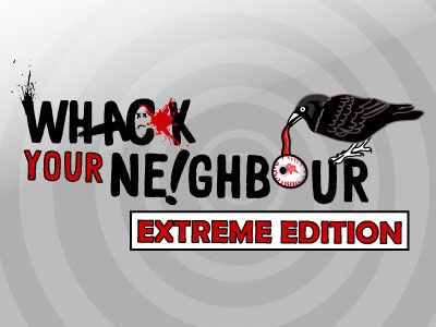Whack Your Neighbour Extreme Edition